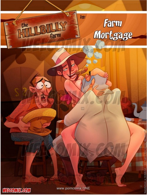 Welcomix- Hillbilly Gang 13- Farm Mortgage
