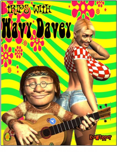 [Kow tipper] Trips with Wavy Davey