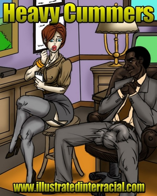 Illustrated Interracial-Heavy Cummers