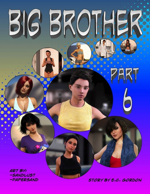 Big Brother Part 6- Sandlust