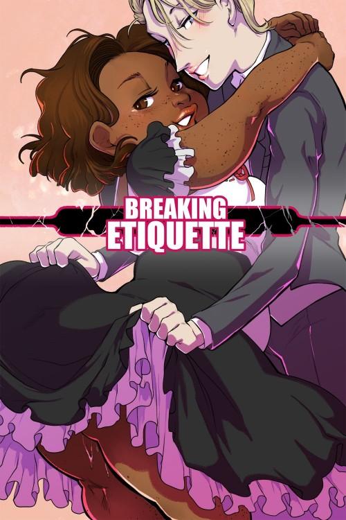 Breaking Etiquette by Dsan