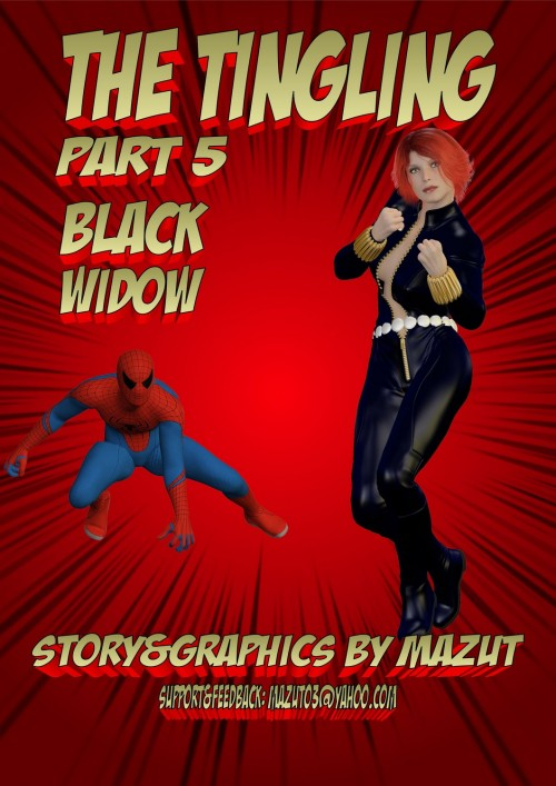 The Tingling part 5- Black Widow – Mazut