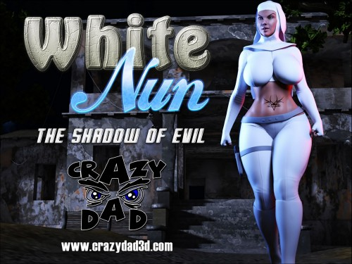 White Nun- The Shadow of Evil (CrazyDad3D)