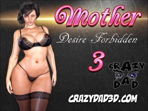 Mother, Desire Forbidden Part 1-3 – CrazyDad3D