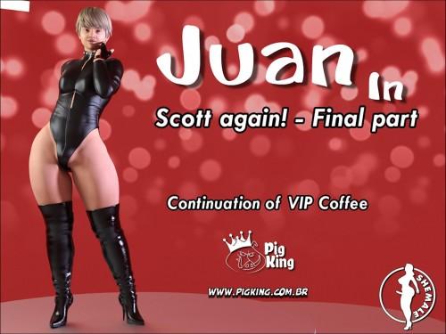 Juan in- Scott Again! Final Part by Pigking