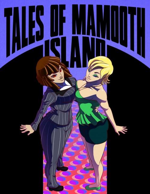 Tales of Mamooth Island- Anastimafilia