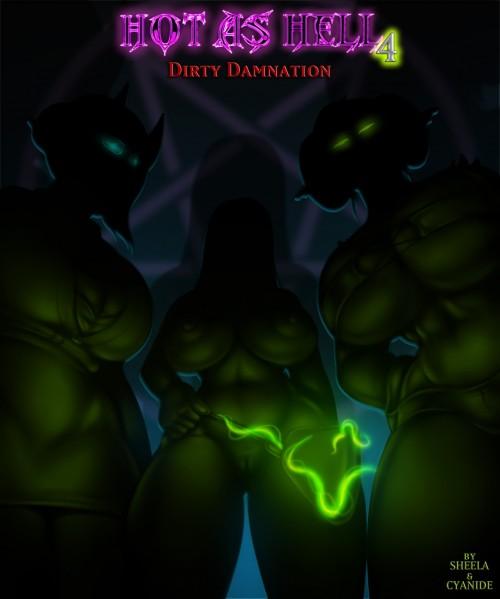 Hot as Hell 4 – Dirty Damnation (Sheela & Cyanide)