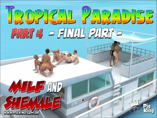 Tropical Paradise Part 1-4 by Pig King