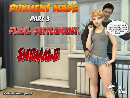 Payment Made 1-3- Shemale Pigking