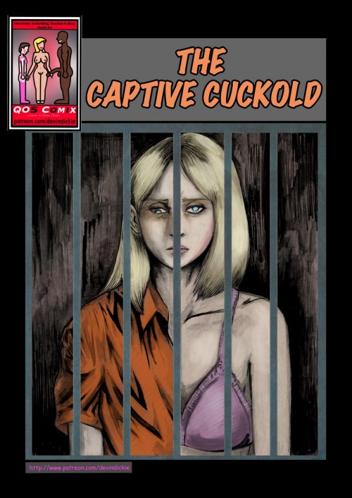 Devin Dickie- The Captive Cuckold (Qos Comix)