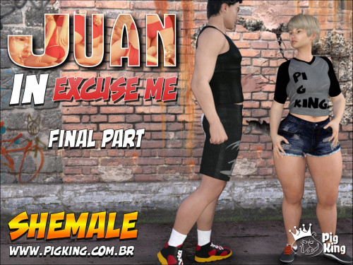 Juan In Excuse Me (Shemale) by PigKing