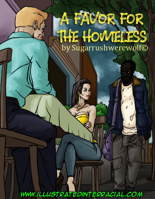 illustratedinterracial- A Favor For The Homeless