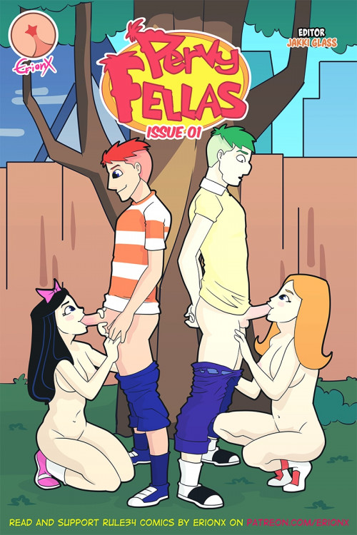ErionX- Pervy Fellas (Phineas and Ferb)