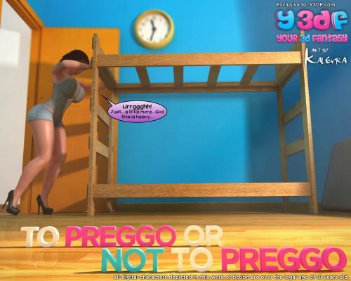 Y3DF- To Preggo or Not to Preggo